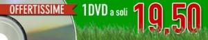 OFFERTA 1 DVD